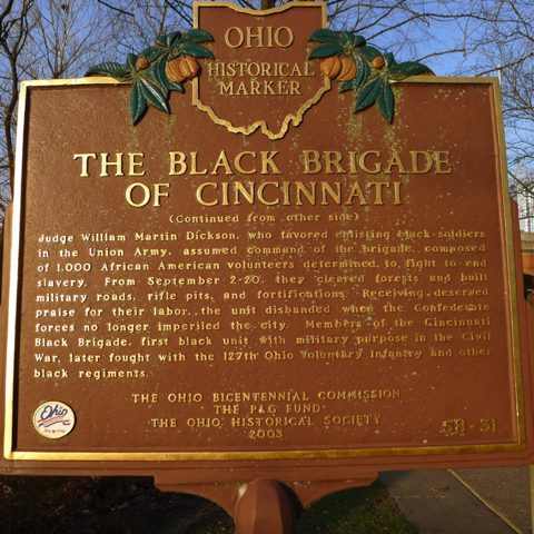 Ohio Historical Marker titled, 'The Black Brigade of Cincinnati'