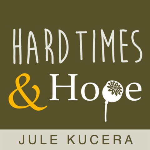 cover art for Hard Times & Hope podcast by Jule Kucera
